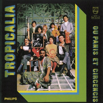 Tropicalia – Ou Panis Et Circencis – Various Artists