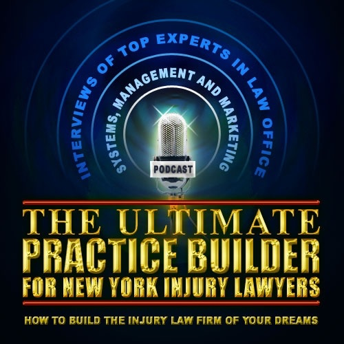 The Ultimate Practice Builder for New York Injury Lawyers