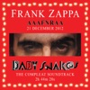 2012 AAAFNRAA (Baby Snakes Soundtrack), Frank Zappa