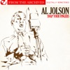 Snap Your Fingers - from the Archives (Remastered), Al Jolson