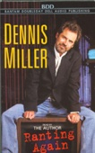 Dennis Miller - Ranting Again (Abridged Nonfiction)  artwork
