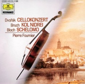 Dvorak: Concerto Op. 104 - Bloch: Schelomo - Bruch: Kol Nidrei