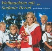 Weihnachten mit Stefanie Hertel