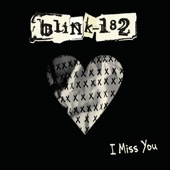 Blink-182 - I Miss You artwork