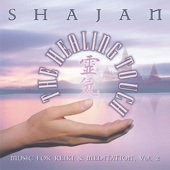 The Healing Touch - Music for Reiki & Meditation, Vol. 2