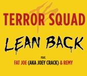 Terror Squad - Lean Back artwork