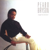 If Ever You're In My Arms Again - Peabo Bryson