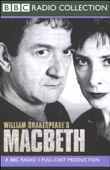 BBC Radio Shakespeare: Macbeth (Dramatized) [Original Staging Fiction]