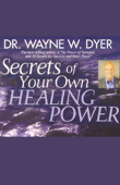 Secrets of Your Own Healing Power (Original Staging Nonfiction)