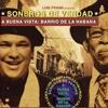 Luis Frank Presents Soneros de Verdad - A Buena Vista: Barrio de la Habana