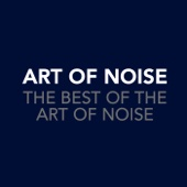 The Best of the Art of Noise - Art of Noise