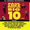 Paul Anka Sings His Big 10, Vol. 1