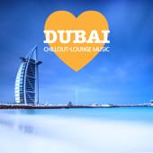 Dubai Chillout Lounge Music - 200 Songs