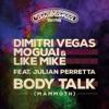 Body Talk (feat. Julian Perretta)