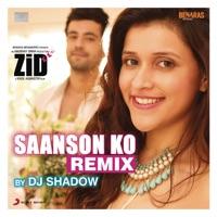 Saanson Ko (Remix by DJ Shadow) [From