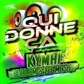 Qui donne ça (feat. Edalam & Lee Mashup) [Edit Mix] - Single