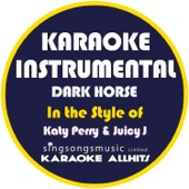 Dark Horse (In the Style of Katy Perry & Juicy J) [Karaoke Instrumental Version]