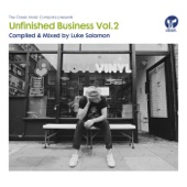 Unfinished Business, Vol. 2: Compiled & Mixed by Luke Solomon