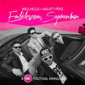 Halott Pénz & Wellhello - Emlékszem, Sopronban (A Volt Fesztivál Himnusza) artwork