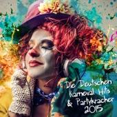 Die Deutschen Karneval Hits & Partykracher 2015