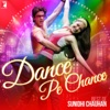 Dance Pe Chance Best of Sunidhi Chauhan