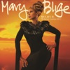 My Life II...The Journey Continues (Act 1) [Deluxe Version], Mary J. Blige