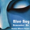 Blueboy (The) - Remember Me
