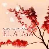 Musica para Sanar el Alma – Canciones para Relajarse y Meditar, Musica New Age de Reiki & para Meditacion, Musica de Fondo