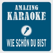 Wie schön du bist (Karaoke Version) [Originally Performed By Sarah Connor]