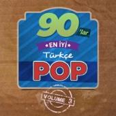 Various Artists - 90'lar En İyi Türkçe Pop, Vol. 3 artwork
