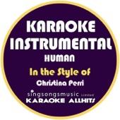 Human (In the Style of Christina Perri) [Karaoke Instrumental Version] - Karaoke All Hits