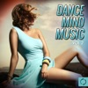 Dance Mind Music, Vol. 2
