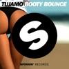Tujamo - Booty Bounce