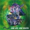 ONE LIFE,ONE DEATH ジャケット写真