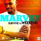 Marvay - Survive the Weekend artwork