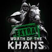 Episode 47.5 Extra Wrath of the Khans - Dan Carlin's Hardcore History