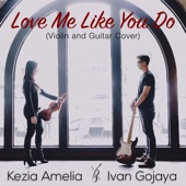 [Download] Love Me Like You Do (Violin and Guitar Cover) MP3