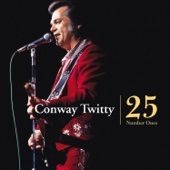 25 Number Ones - Conway Twitty