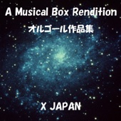A Musical Box Rendition of X Japan