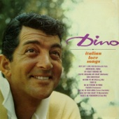 Italian Love Songs (Remastered) - Dean Martin
