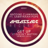 Get Up (It Doesn't Matter) [Remixes 2014] [feat. Sabrynaah Pope] - EP