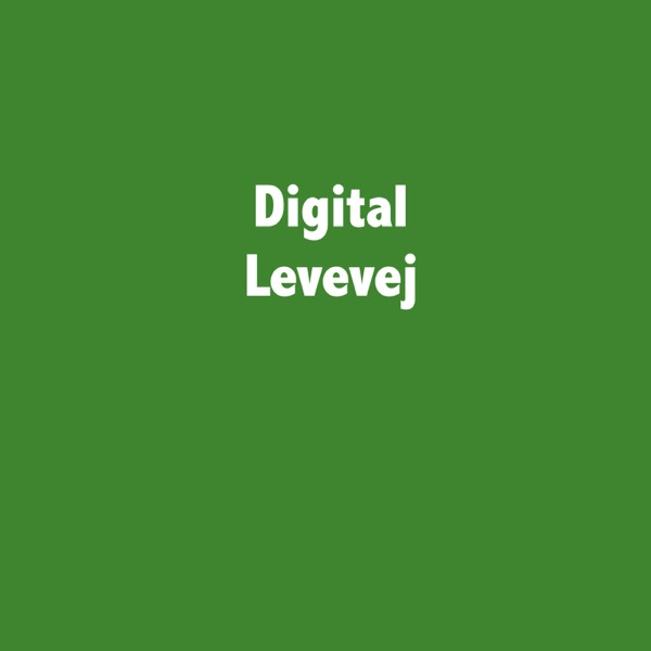 Digital Levevej