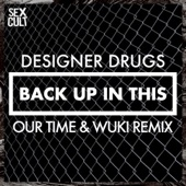 Back Up In This (Our Time & Wuki Remix) - Single cover art