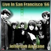 Jefferson Airplane - Live In San Francisco '65, Vol.#1