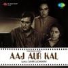 Aaj Aur Kal