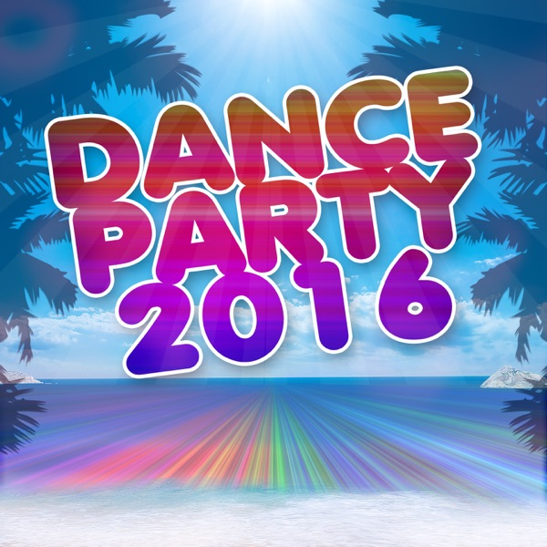 Dance party 2016 album cover by various artists for Top ten house music songs