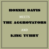 Ronnie Davis Meets the Aggrovators & King Tubby