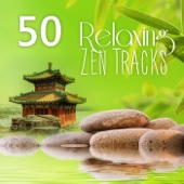 50 Relaxing Tracks Zen Massage – Healing Sounds of Nature, Meditation, Relaxation, Reiki, Yoga, Spa, Sleep Therapy, Rain & Ocean Sounds, Soothe Your Soul, REM Deep Sleep Inducing - Various Artists