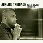 Adriano Trindade e Los Quemados Number Four