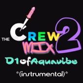 The Crew Mix 2 (Instrumental)